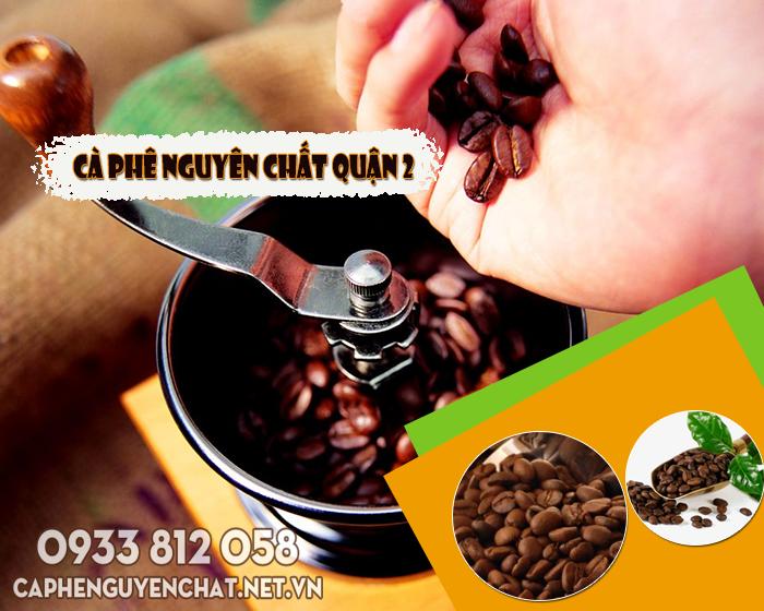 Cà phê nguyên chất quận 2 TPHCM