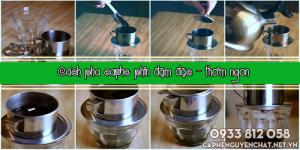 Cách pha cafe phin đậm đặc